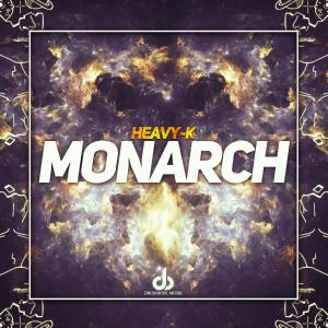 Heavy K – Monarch