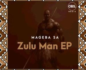 Mageba SA – Zulu Man
