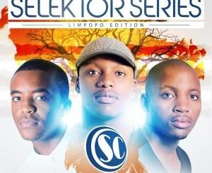 Selektor Series – Limpopo Edition (Album 2015)