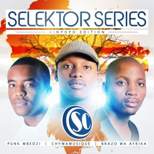Selektor Series – Limpopo Edition (Album 2015)