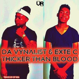 Da Vynalist & Exte C – Thicker Than Blood