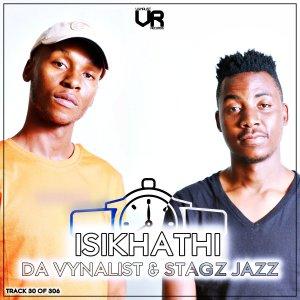 Da Vynalist & Stagz Jazz – Isikhathi