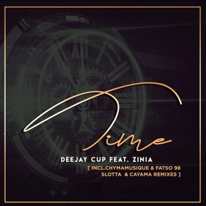 Deejay Cup – Time Remixes (feat. Zinia)