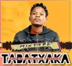 King Salama, Pumza & Wabber – Tabatxaka