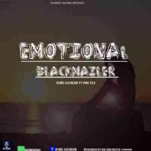 Pro-Tee & King Saiman – Emotional Blackmailer