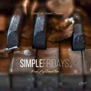 Simple Tone – Simple Fridays Vol. 022 Mix