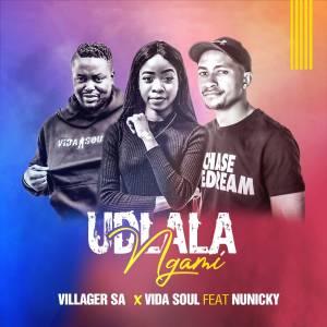 Villager SA & Vida-Soul – Udlala Ngami (feat. Nunicky)
