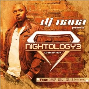 DJ Nana – Nightology Vol. 3 (Lush Edition)