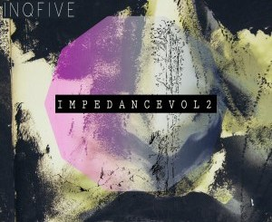 DJ Two4 & InQfive – Impedance, Vol. 2