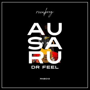 Dr Feel – Ausaru