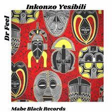 Dr Feel – Inkonzo Yesibili (Original Mix)