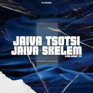 Fanarito & Djy Zan SA – Jaiva Tsotsi Jaiva Skelem Vol.14 Mix