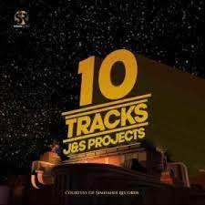J & S Projects – 10 Tracks