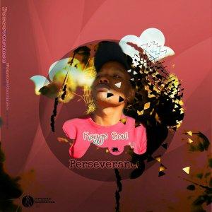 Kaygo Soul – Perseverance
