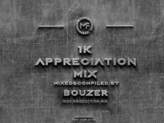 Music Fellas – Bouzer 1K Appreciation Mix