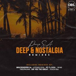 Pemza SA – Deep & Nostalgia (STI T's Soul Underground Vibez Touch Remix)