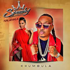 Speedy – Khumbula ft Nhlanhla