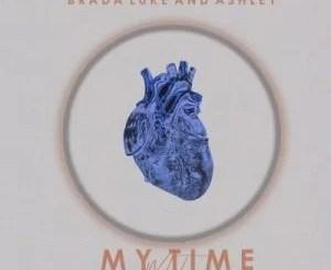 Brada Luke & Ashley – My Time