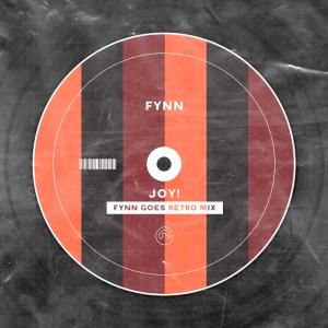 Fynn – Joy! (Fynn Goes Retro Mix)