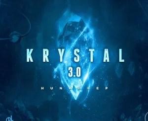 Hunadeep – Krystal 3.0