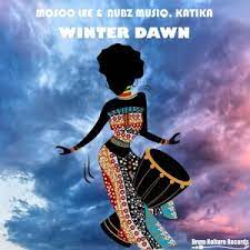 Mosco Lee, Nubz MusiQ, Katika – Winter Dawn (Original Mix)