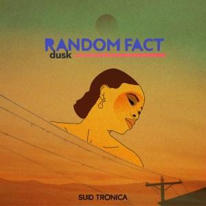 Random Fact – Dusk