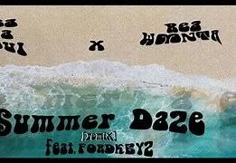 ReaDaSoul & Rea WMNTA – Summer Daze Remix Ft. FORDKEYZ