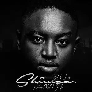 Shimza – We Love Shimza (June Mix 2021)