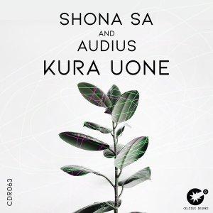 Shona SA & Audius – Kura Uone