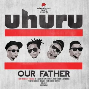 Uhuru – Our Father (Album 2013)