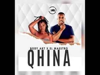 Body Art x El Maestro – Qhina (Main mix)