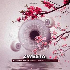 DJ Zwesta – Eyes of a Stranger (feat. BLVD)