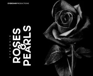 EyeRonik – Roses & Pearls