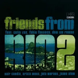Friends from Rio – Escravos do Jó (Caiiro Bootleg)