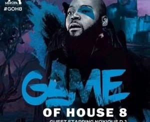 Noxious DJ – Game Of House 8 (Guest Mix)