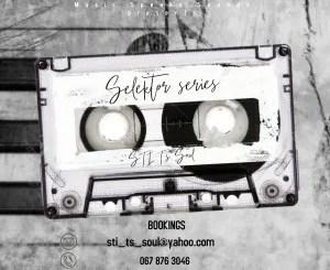 STI T's Soul – Selektor Series