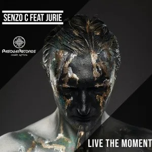 Senzo C & Jurie – Live The Moment