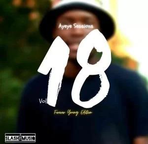 Slash MusiQ – Ayeye Sessions Vol. 18