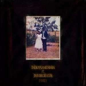 Theboynamedsimba – Family ft Jimivibecreator