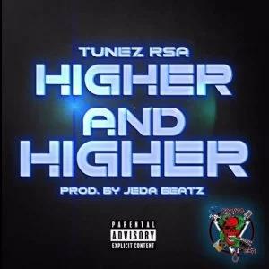 Tunez RSA – Higher and Higher