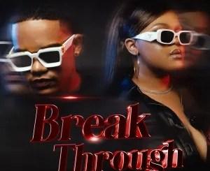 Unlimited Soul & DBN Gogo – Break Through