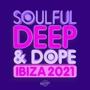 VA – Soulful Deep & Dope Ibiza 2021