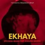EpicSoul MusiQ – Ekhaya ft. Khanya Greens
