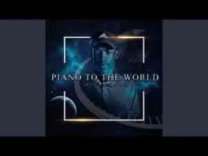 Villosoul – Piano To The World