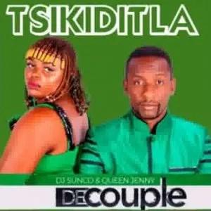 DJ Sunco & Queen Jenny (De Couple) – Tsikiditla