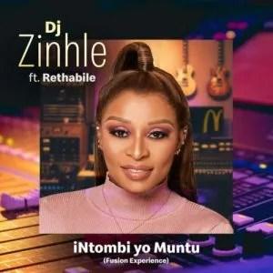 DJ Zinhle – iNtombi Yo Muntu (Fusion Experience) ft. Rethabile