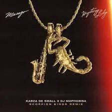 Masego, Kabza De Small & DJ Maphorisa – Mystery Lady (Scorpion Kings Remix)
