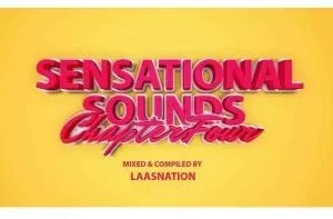 Music Fellas & LaasNation – Sensational Sounds Chapter 4 (Birthday Mix)