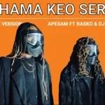 Padhama Keo Serche – Apesam FT Rasko & Dj Calvin