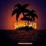 ProSoul Da Deejay – Summer Days